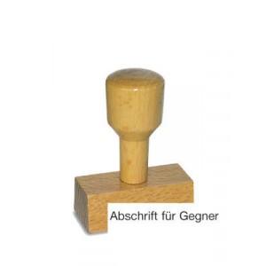 Holzstempel Abschrift für Gegner